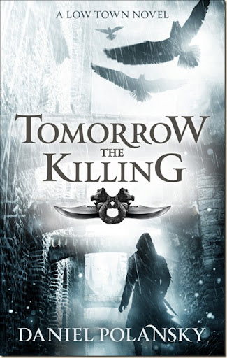 daniel-polansky-tomorrow-the-killing